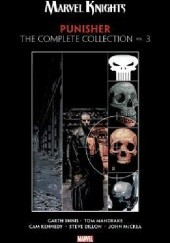 Okładka książki Marvel Knights Punisher by Garth Ennis: The Complete Collection Vol.3 Steve Dillon, Garth Ennis, Cam Kennedy, Tom Mandrake, John McCrea