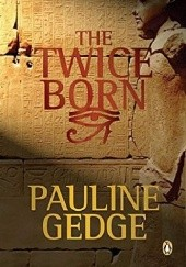 Okładka książki The Twice Born (The Kings Man #1) Pauline Gedge