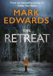 Okładka książki The Retreat Mark Edwards