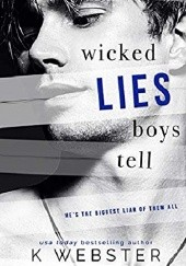 Okładka książki Wicked Lies Boys Tell K. Webster