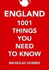 Okładka książki England 1001 things you need to know Nicolas Hobbes