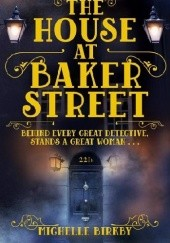 Okładka książki The House at Baker Street Michelle Birkby
