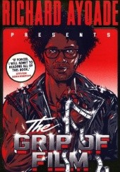 Okładka książki The Grip of Film Richard Ayoade
