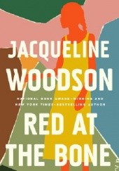 Okładka książki Red at the Bone Jacqueline Woodson