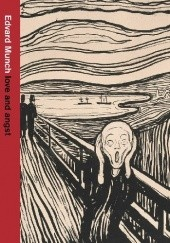 Okładka książki Edvard Munch: love and angst Giulia Bartrum, Karl Ove Knausgård