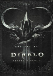 Okładka książki The Art of Diablo III: Reaper of Souls Blizzard Entertainment