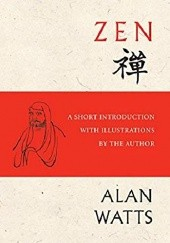 Okładka książki Zen: A Short Introduction with Illustrations by the Author Alan Watts