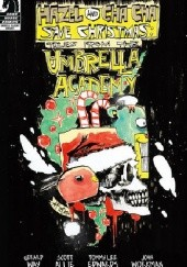 Okładka książki Hazel and Cha Cha Save Christmas: Tales from the Umbrella Academy Scott Allie, Tommy Lee Edwards, Jim Mahfood, Gerard Way
