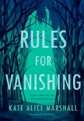 Okładka książki Rules for Vanishing Kate Marshall