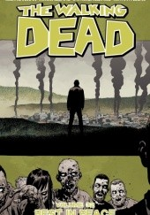 Okładka książki The Walking Dead Vol. 32: Rest In Peace Charlie Adlard, Stefano Gaudiano, Robert Kirkman, Cliff Rathburn
