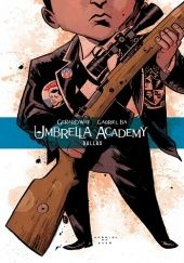 Okładka książki Umbrella Academy, tom 2: Dallas Gabriel Bá, Dave Stewart, Gerard Way