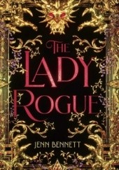 Okładka książki The Lady Rogue Jenn Bennett