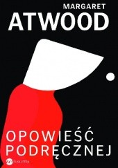 Okładka książki Opowieść podręcznej Margaret Atwood