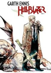 "Okładka książki Hellblazer. Tom 3 Garth Ennis, Steve Dillon, David Lloyd, Malcolm Jones III, Mike Hoffman, Stan Woch, Mark Pennington, Tom Ziuko, Thomas F. ""Tom"" Sutton, Will Simpson, Mark McKenna"