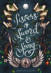 Okładka książki Sisters of Sword and Song Rebecca Ross