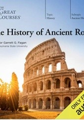 Okładka książki The History of Ancient Rome Garrett G. Fagan