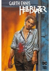 Okładka książki Hellblazer. Tom 4 Garth Ennis, Steve Dillon, William Simpson