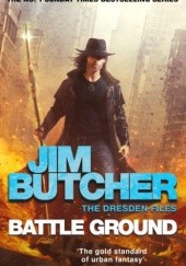 Okładka książki Battle Ground Jim Butcher