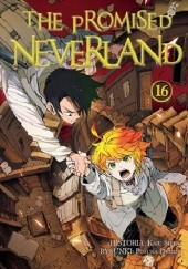 Okładka książki The Promised Neverland #16 Kaiu Shirai, Posuka Demizu