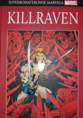 Okładka książki Killraven Gerry Conway, Howard Chaykin, Alan Davis, Neal Adams, Roy Thomas