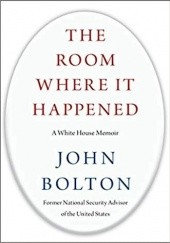 Okładka książki The Room Where It Happened John Bolton