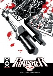 Okładka książki Punisher Max - Tom 9 Jason Aaron, Roland Boschi, Steve Dillon