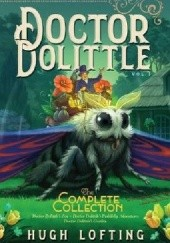 Okładka książki Doctor Dolittle The Complete Collection, Vol. 3 Hugh Lofting