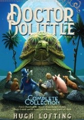 Okładka książki Doctor Dolittle The Complete Collection, Vol. 4 Hugh Lofting