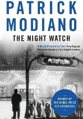 Okładka książki The night watch Patrick Modiano