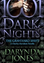 Okładka książki The Graveyard Shift: A Charley Davidson Novella Darynda Jones