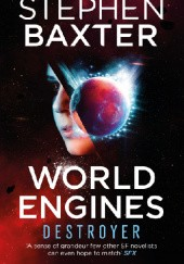 Okładka książki World Engines. Destroyer Stephen Baxter