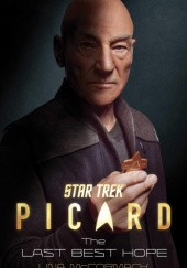 Okładka książki Star Trek: Picard: The Last Best Hope Una McCormack