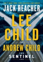 Okładka książki The Sentinel Andrew Child, Lee Child