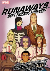Okładka książki Runaways Vol.2: Best Friends Forever Kris Anka, Rainbow Rowell, Matthew Wilson
