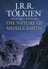 Okładka książki The Nature of Middle-Earth J.R.R. Tolkien