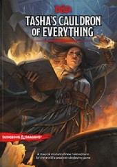Okładka książki Dungeons & Dragons: Tasha's Cauldron of Everything Wizards RPG Team