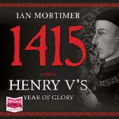 Okładka książki 1415: Henry Vs Year of Glory Ian Mortimer