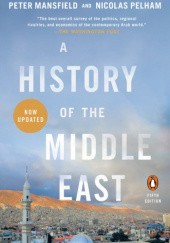 Okładka książki A History of the Middle East, Fifth Edition Peter Mansfield