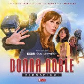 Okładka książki Donna Noble: Kidnapped! John Dorney, Matt Fitton, James Goss, Jacqueline Rayner