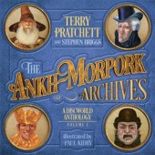 Okładka książki The Ankh-Morpork Archives: Volume One Stephen Briggs, Paul Kidby, Terry Pratchett
