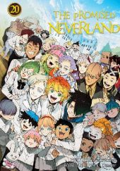 Okładka książki The Promised Neverland #20 Posuka Demizu, Kaiu Shirai