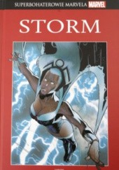 Okładka książki Storm: Życieśmierć I i II / X-Men: Dwa światy Chris Claremont, Diógenes Neves, Barry Windsor-Smith, Christopher Yost