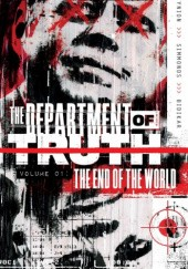 Okładka książki The Department of Truth, Vol. 1: The End Of The World Martin Simmonds, James Tynion IV