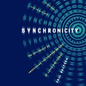 Okładka książki Synchronicity. The Epic Quest to Understand the Quantum Nature of Cause and Effect Paul Halpern