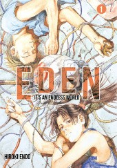 Okładka książki Eden - Its an Endless World! #1 Hiroki Endo