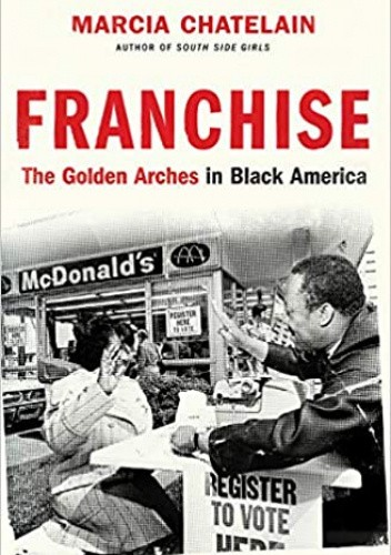 Franchisie The Golden Arches in Black America