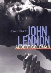 Okładka książki The Lives of John Lennon Albert Goldman