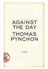 Okładka książki Against the day Thomas Pynchon