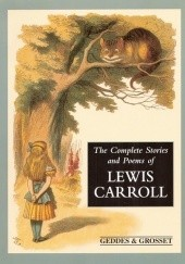 Okładka książki The Complete Stories and Poems of Lewis Carroll Lewis Carroll